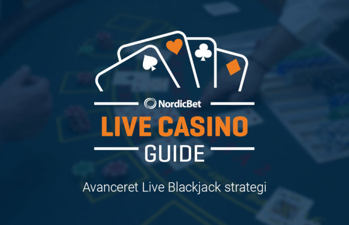 NordicBet avanceret Live Blackjack strategi